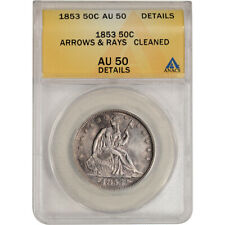 1853 US Seated Liberty Silver Half Dollar 50C Arrows & Rays - ANACS AU Details