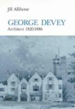 George Devey: Architect 1820-1886, Allibone, Jill, Good Condition, Book