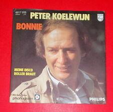 Peter Koelewijn - Bonnie & Meine Disco Roller Braut -- Single / Schlager