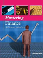 Mastering Finance - HSC Business Studies Topic 3