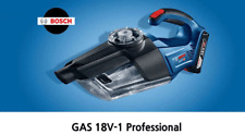 Bosch Cordless Vacuum Cleaner GAS 18V-1 Extractor Handheld Bare tool Body only