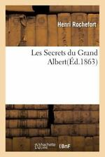Les Secrets du Grand Albert by Rochefort-H (2016, Paperback)