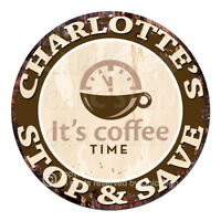 CWSS-0130 CHARLOTTE'S STOP&SAVE Coffee Sign Birthday Mother's Day Gift Ideas