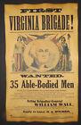 Civil War Recruiting Poster, First Virginia Brigade, 1st, wanted, 8-1/2 x 14