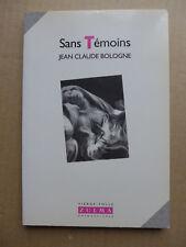 Jean Claude  Bologne - Sans témoins