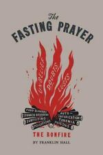 The Fasting Prayer by Franklin Hall (2016, Paperback)