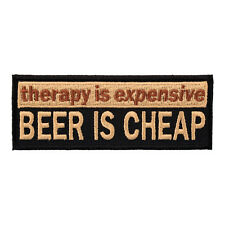Therapy Is Expensive Beer Is Cheap Patch, Sayings Patches