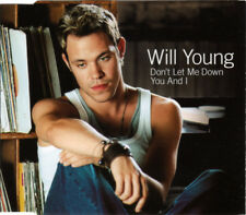 WILL YOUNG DON'T LET ME DOWN / YOU AND I 3 TRACK CD SINGLE & VIDEO FREE P&P