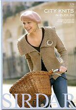 City Knits in Click DK - Sirdar Pattern Book #329 - 10 Designs for Women & Girls