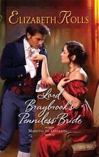Lord Braybrook's Penniless Bride (Harlequin Historical) by Elizabeth Rolls, Good
