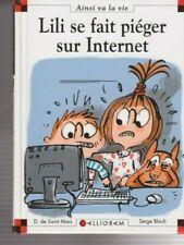 MAX ET LILI N°75 Lili se fait piéger sur Internet SAINT MARS BLOCH livre *