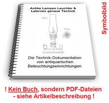 Antike Lampen Leuchter Laternen selbst bauen - Technik Patente Patentschriften