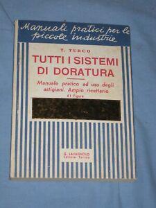 TUTTI I SISTEMI DI DORATURA - T. Turco - G. Lavagnolo Editore    (T1)