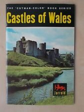 THE COTMAN-COLOR BOOK SERIES - CASTLES OF WALES - TOURIST GUIDE 1971