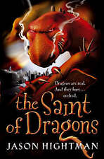 The Saint of Dragons by Jason Hightman New Book