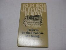 Reform Judaism Today (Reform Judaism Today, Reform in the Process of Change