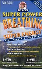 Super Power Breathing for Super Engery : High Health and Longevity by Paul C....
