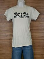 The Bee And The Fox Don't Mess With Mama T-Shirt Womens Size XS