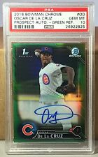 2016 BOWMAN CHROME GREEN REF. AUTO #OD OSCAR DE LA CRUZ PSA 10 GEM MINT RC Pop 2