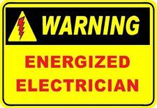 Warning, energized electrician sticker, CE-26