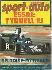 SPORT AUTO 155 1974 EMERSON FITTIPALDI ESSAIS ELF 2 BMW ALPINE A441 TYRRELL 007