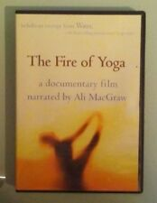 THE FIRE OF YOGA a documentary film narrated by ali macgraw  DVD