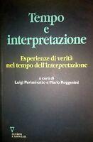 PERISSINOTTO RUGGENINI TEMPO E INTERPRETAZIONE GUERINI E ASSOCIATI 2002