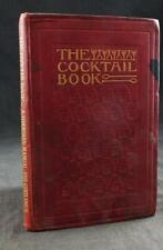 1902 THE COCKTAIL BOOK, A SIDEBOARD MANUAL FOR GENTLEMEN, 1ST ENGLISH EDITION