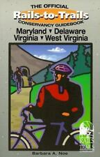 Rails-to-Trails Maryland, Delaware, Virginia, West Virginia (Rails-to-Trails S..