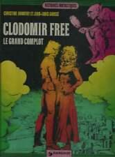 ARNOTHY / GOUSSÉ . CLODOMIR FREE LE GRAND COMPLOT . EO . 1975 .
