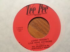 TEE PEE 45 RECORD/WIL ZEAMER northerly winds/what's the game/LENNY DOESN'T LIVE