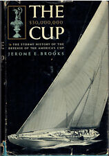 The $30,000,000 Cup: Stormy History of Defense of America's Cup - Brooks 1958