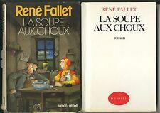 La Soupe Aux Choux - rené fallet -  denoel editeur