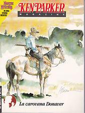 KEN PARKER MAGAZINE n° 33 SPLENDIDO con storia di MARTIN MYSTERE