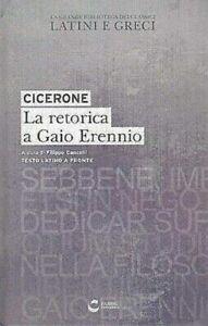 Cicerone, La Retorica a Gaio Erennio, Testo Latino a Fronte Fabbri