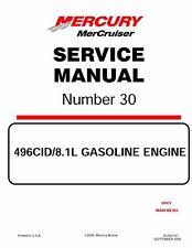 Mercury MerCruiser Service Manual # 30 496 c.i. 8.1L Gasoline Engine