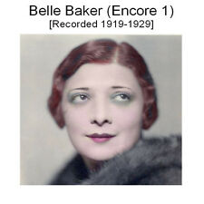 BELLE BAKER 1920s JAZZ & BLUES VOCALS, RADIO & VAUDEVILLE ARTIST VOL1 - New CD
