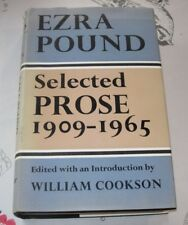 SELECTED PROSE 1909-1965 EZRA POUND~1973 First Edition Hardcover~William Cookson