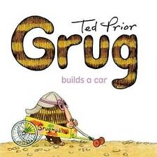 NEW, TED PRIOR. GRUG BUILDS A CAR. 9780731814053