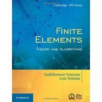 Finite Elements Theory Algorithms Cambridge IISc Series Sashikuma… 9781108415705