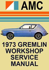 AMC GREMLIN 1973 WORKSHOP MANUAL