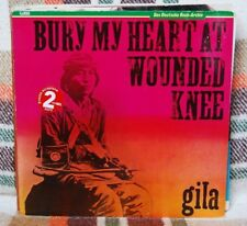 GILA – BURY MY HEART AT WOUNDED KNEELP N. 3412