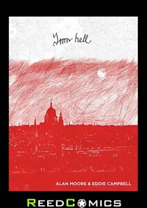 FROM HELL HARDCOVER by Alan Moore (560 Pages) New Hardback