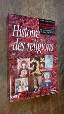Histoire des religions La genèse du christianisme de jérusalem à Chalcédoine