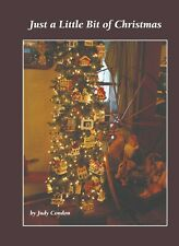 Just a Little Bit of Christmas Judy Condon New Holiday Book! AAFA  NR