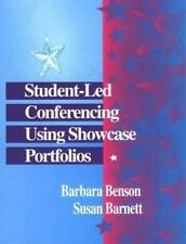 Student-Led Conferencing Using Showcase Portfolios, Barnett, Susan P., Benson, B