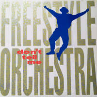 "Freestyle Orchestra - Don't Tell Me (12"")"