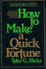 How to Make a Quick Fortune: New Ways to Build Wea