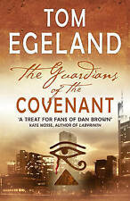 The Guardians of the Covenant: An Epic Quest for the Bible's Darkest Secret...