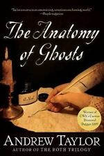 The Anatomy of Ghosts Taylor, Andrew Hardcover